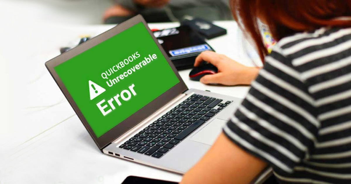 How to Fix QuickBooks Unrecoverable Errors?