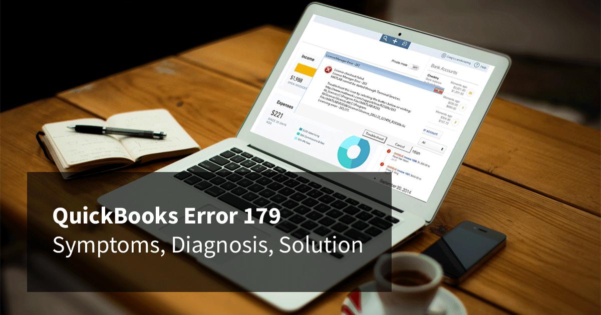 QuickBooks Error 179 – Symptoms, Diagnosis, Solution